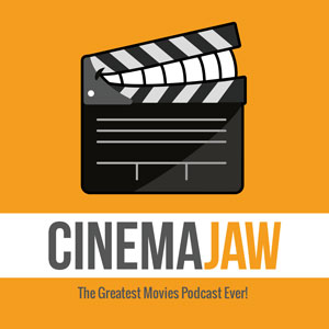 The Greatest Movies Podcast Ever